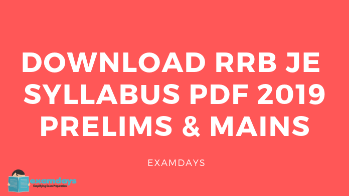 Download RRB JE Syllabus PDF 2019 | Junior Engineer Syllabus PDF